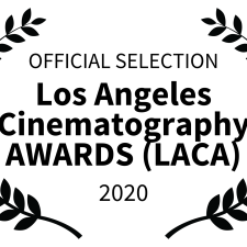 OFFICIAL SELECTION - Los Angeles Cinematography AWARDS LACA - 2020 (3)