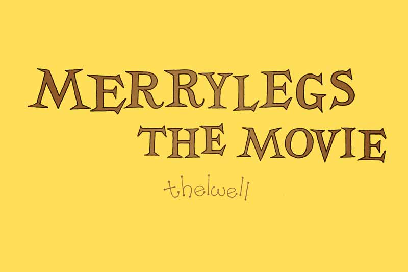 merry legs the movie in development